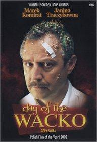 Day of the Wacko (Dzien Swira)