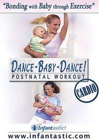 Infantastic DANCE-BABY-DANCE! Cardio Postnatal Workout