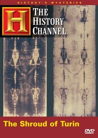 History's Mysteries - The Shroud of Turin (History Channel)