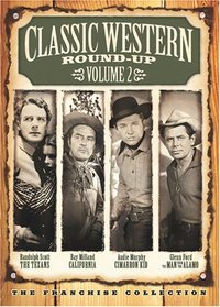 Classic Western Round-Up, Vol. 2 (The Texans / California / The Cimarron Kid / The Man from the Alamo)