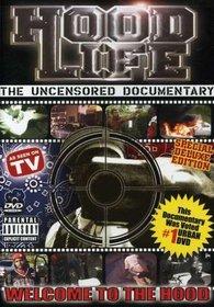 Hood Life: Uncensored Documentary
