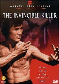 The Invincible Killer