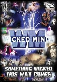 Wicked Minds - Something Wicked This Way Comes