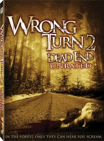 Wrong Turn 2 - Dead End (Unrated)