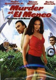 Murder at el Meneo