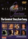Millennium Chorus - The Greatest Story Ever Sung