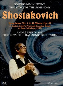 Sounds Magnificent (The Story of the Symphony) - Shostakovich Symphony No. 5 / Previn, RPO