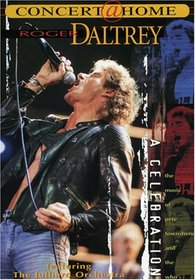 Roger Daltrey: A Celebration - With Pete Townshend and Music of the Who