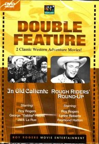In Old Caliente / Rough Riders' Round-Up