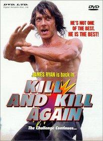 Kill & Kill Again