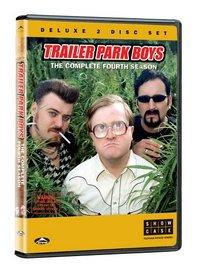 Trailer Park Boys: The Complete Fourth Season
