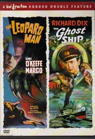 The Leopard Man & The Ghost Ship