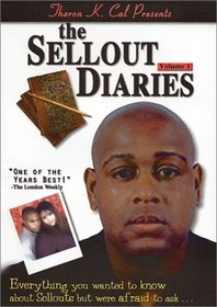 The Sellout Diaries Volume 1