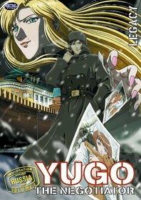 Yugo the Negotiator, Vol. 3: Russia Vol. 1 - Legacy