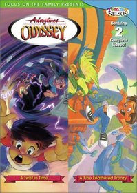 Adventures In Odyssey: Fine Feathered Frenzy & A Twist In Time