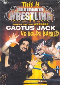 This Is Ultimate Wrestling: Cactus Jack
