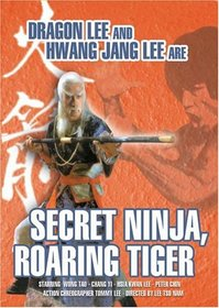 Secret Ninja, Roaring Tiger