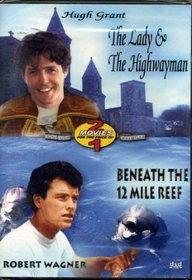 The Lady And The Highwayman / Beneath The 12 Mile Reef