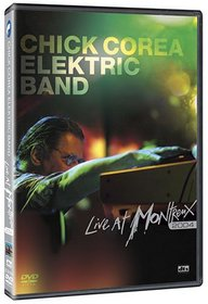 Chick Corea Elektric Band: Live at Montreux 2004