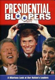 Presidential Bloopers