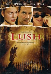 Lush [DVD] Campbell Scott