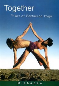 Together--The Art of Partnered Yoga