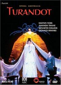 Puccini - Turandot / Ealynn Voss, Kenneth Collins, Amanda Thane, Donald Shanks, Sydney Opera