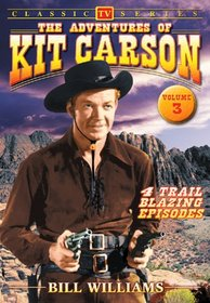 The Adventures of Kit Carson, Vol. 3