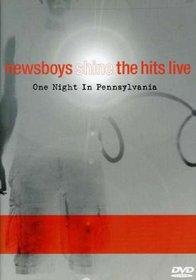 Newsboys - Shine, The Hits Live (One Night in Pennsylvania)