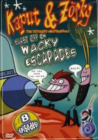 Kaput & Zosky...Blast Off on Wacky Escapades