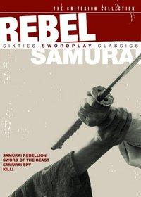 Rebel Samurai - Sixties Swordplay Classics (Criterion Collection)