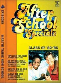 After School Specials: Class of '82-'86