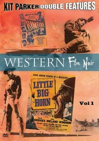 Western Film Noir, Vol. 1 (Little Big Horn / Rimfire)