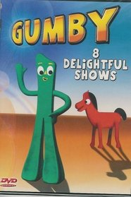 Gumby: 8 Delightful Shows