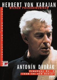 "Herbert Von Karajan - His Legacy for Home Video: Antonin Dvorak - Symphony # 9 ""From the New World"""