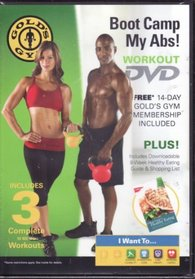 Gold's Gym Boot Camp - My Abs! Includes 3 Complete 10 Minute Workouts