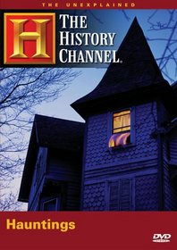 Unexplained - Hauntings (A&E DVD Archives)