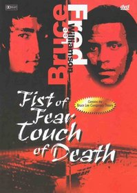 Fists of Fear, Touch of Death