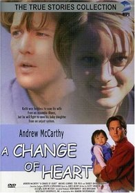 Change of Heart (True Stories Collection TV Movie)