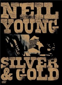 Neil Young - Silver & Gold