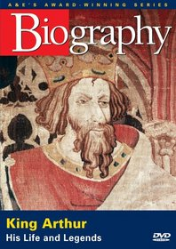 Biography - King Arthur: His Life And Legends (A&E DVD Archives)