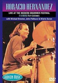 Horacio Hernandez: Live at the Modern Drummer Festival