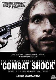 Combat Shock (2-Disc Uncut 25th Anniversary Edition)