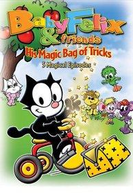 Baby Felix & Friends: His Magic Bag of Tricks