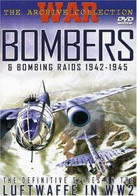 The Archive Collection (War Bombers & Bombing Raids 1942-1945)