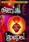 Essential Gospel: Live From House of Blues