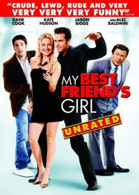 My Best Friend's Girl (Unrated)