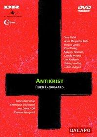 Langgaard - Antikrist / Byriel, Dahl, Elming, Gjerris, van Hal, Ketilsson, Lundgren, Resmark, Suurballe, Dausgaard, Copenhagen Opera