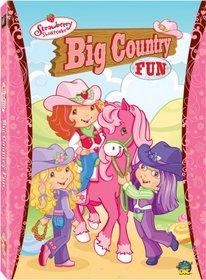 Strawberry Shortcake - Big Country Fun