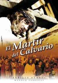 El Martir del Calvario (The Martyr of Calvary)
